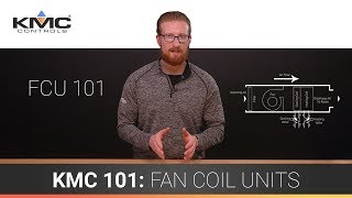 KMC 101: Fan Coil Units