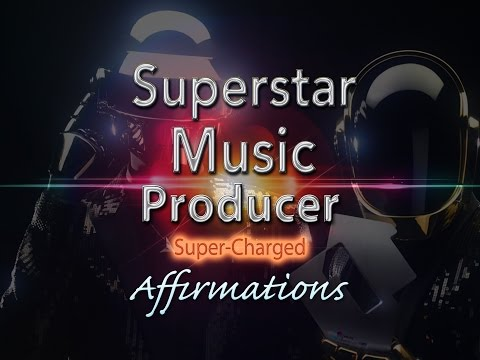 Superstar Music Producer  - Super-Charged Affirmations