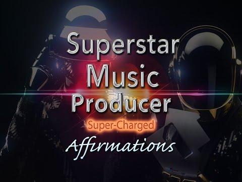 Superstar Music Producer   SuperCharged Affirmatis