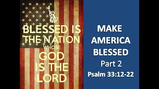 Make America Blessed Part 2