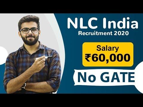 NLC Recruitment 2020 | Salary ₹60,000 | No GATE | Freshers Eligible | Latest Jobs 2020