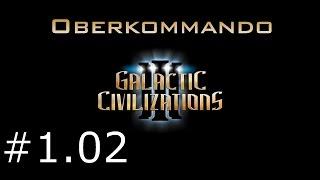 Galactic Civilizations 3 #1.02 - Oberkommando (Let