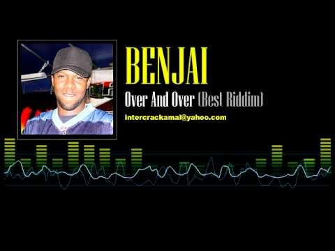 Benjai - Over And Over (Best Riddim) [Soca 2002]