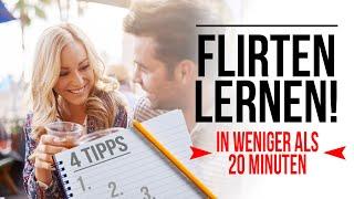 4 Tipps: Flirten lernen als Mann in unter 20 Minuten (über 15.000 Frauen angesprochen) - [4K]