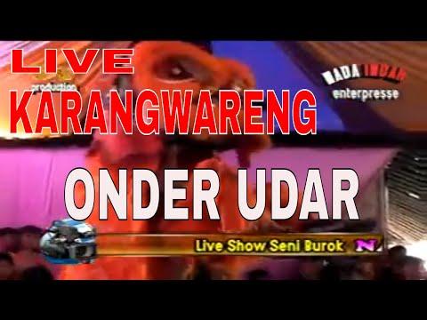 ONDER UDAR  {karangwareng} burok Nada Indah Sukadana Pabuaran Cirebon