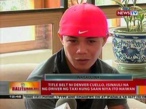 BT: Title belt ni Denver Cuello, isinauli na ng driver ng taxi kung saan niya ito naiwan