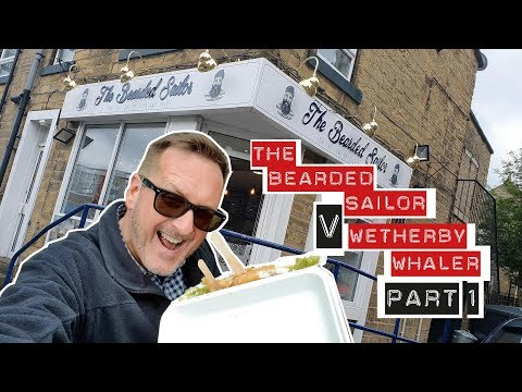 Bearded Sailor V Wetherby Whaler (Fish & Chips Fry Off Part One)