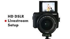 How to live stream with a DSLR Camera (HD Livestream Setup Tutorial) OBS & BeLive.TV