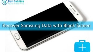 How to Recover Data from Samsung with Blank Screen