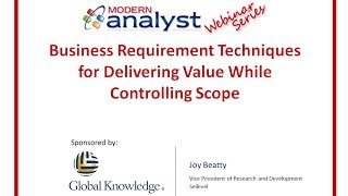 Webinar: Business Requirements Scoping Techniques w/Joy Beatty