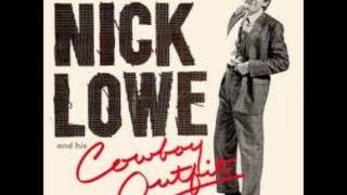 Nick Lowe and His Cowboy Outfit  - Love Like a Glove