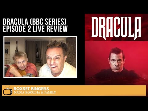 DRACULA (BBC Series) EPISODE 2 – Live Review