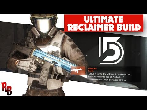 The Division  I  Ultimate Reclaimer Build