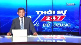 Thời Sự 247 Với Đỗ Dzũng   21/05/2019   SET TV www.setchannel.tv