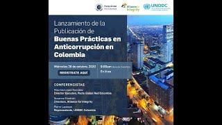 Lanzamiento Primera Publicación de Buenas Prácticas en Anticorrupción en Colombia