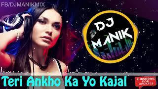 Teri Aakhya Ka Yo Kajal Remix   DJ Manik   Veer Dahiya   Download Now