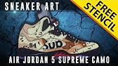 31bee23dc7f4b3 Up next. Sneaker Art  Air Jordan 5 Supreme Camo w  Downloadable Stencil ...