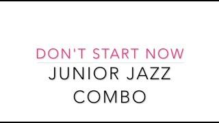 Junior Jazz combo   Don't start now