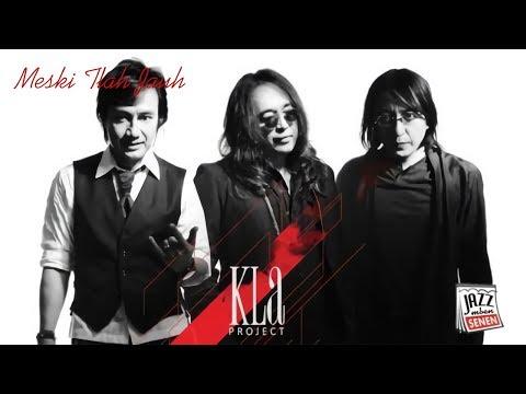 KLa Project - Meski Tlah Jauh (Cover by. Jazz Mben Senen)