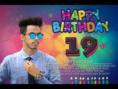 Birthday Special Editing And Photoshop Manipulation Tutorial