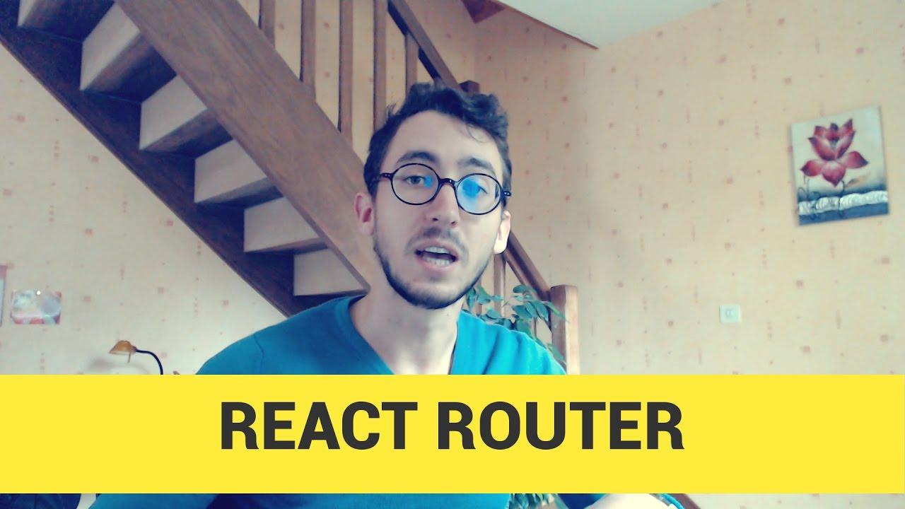 Découverte de REACT ROUTER