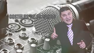 COSTELUS DE LA BUZAU LIVE DE ASCULTARE 2018