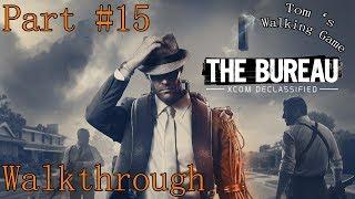 The Bureau: XCOM Declassified walkthrough part #15 - Ničení továrny