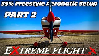 EXTREME FLIGHT 35% EXTRA NG ASSEMBLY AND SETUP WITH JASE AND JOHN DUSSIA PART 2