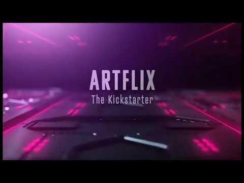 Artflix: The Kickstarter
