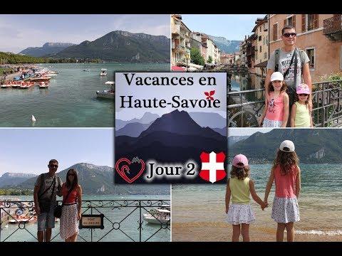 VISITE D'ANNECY ~ VACANCES EN HAUTE-SAVOIE