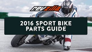 2016 Sportbike Motorcycle Parts Upgrade Buying Guide at RevZilla.com