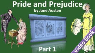 Part 1 Pride And Prejudice Audiobook By Jane Austen Chs 01-15