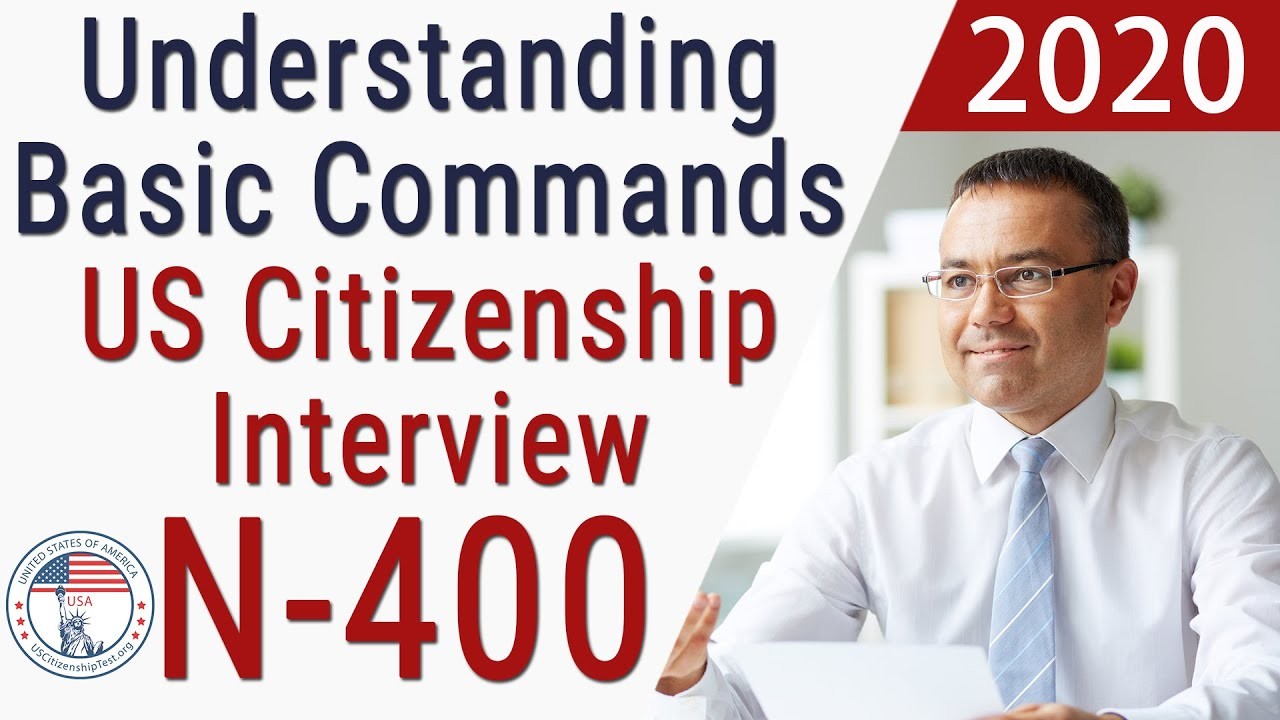 2019 US Citizenship interview : English Commands from USCIS Officers |  USCitizenshipTest org