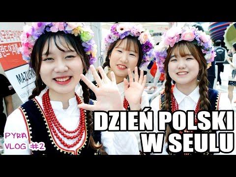 VLOG#2: Dzień Polski w Seulu! [Pyra w Korei]