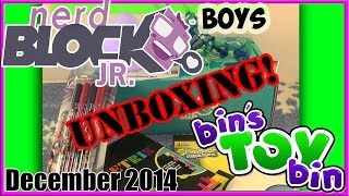 Nerd Block Jr. Boys Unboxing - Dec. 2014! By Bin's Toy Bin