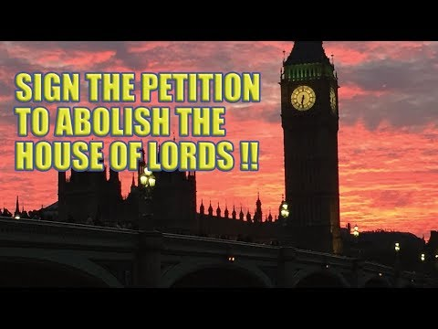 Sign the House of Lords Abolition Petition!