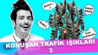 Konuşan trafik ışıkları 3 :) - Hayrettin