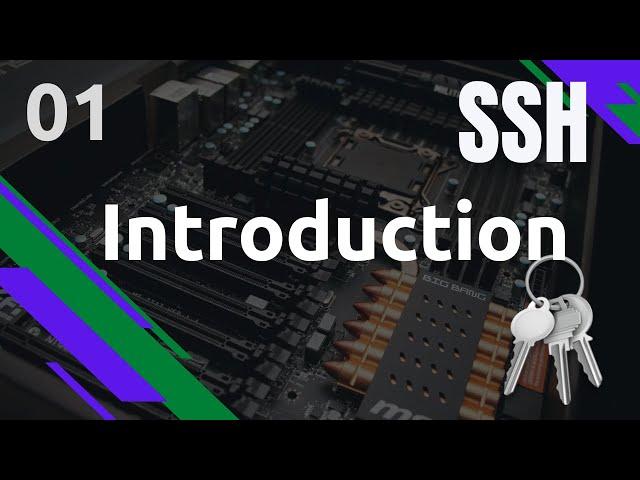 SSH - 1. INTRODUCTION