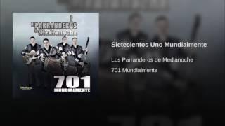 701 Mundialmente - Los Parranderos De Medianoche