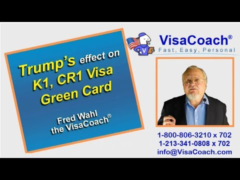 USA Immigration 2019 - Trump,K1 Visa, CR1 Visa, Green Card