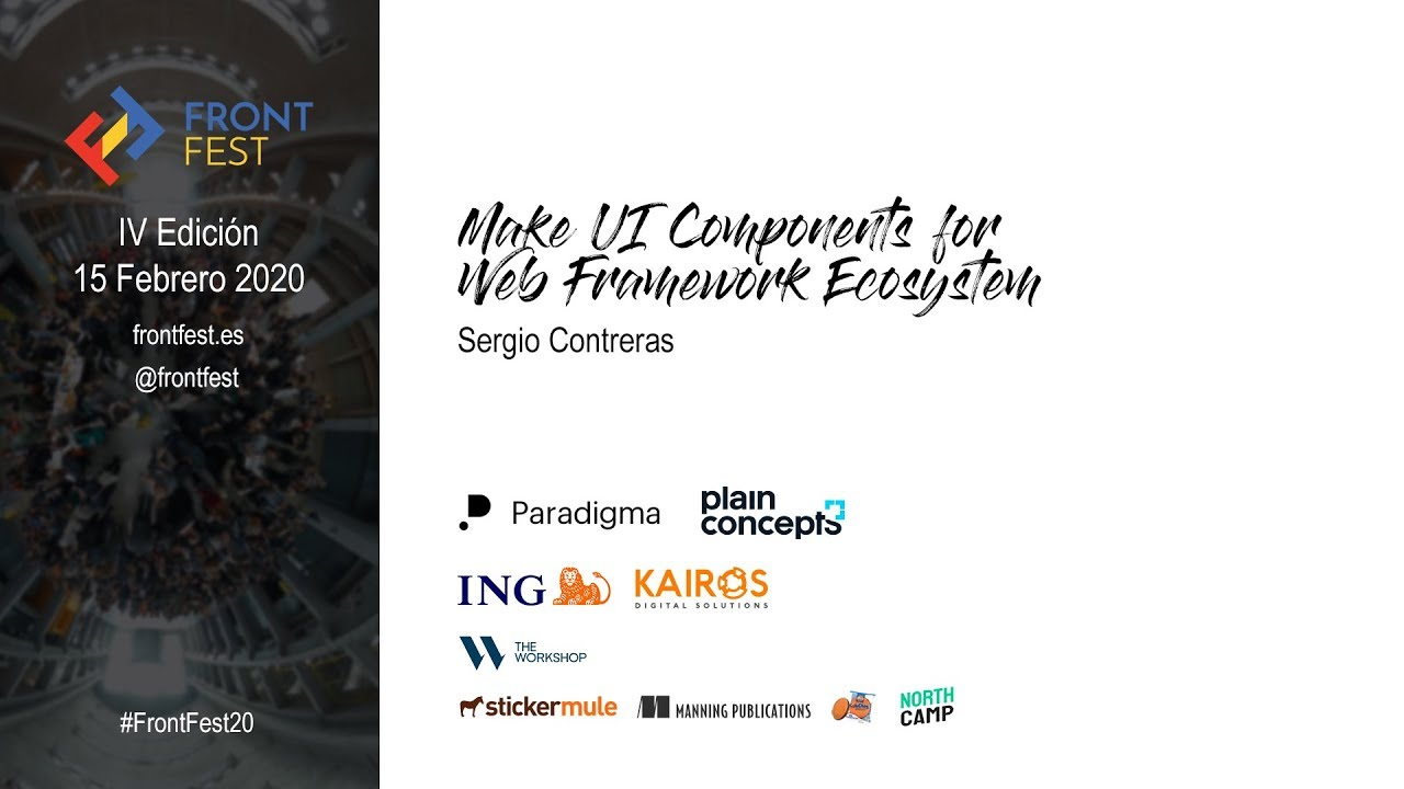 Make UI Components for Web Framework Ecosystem - Sergio Contreras (LSE)