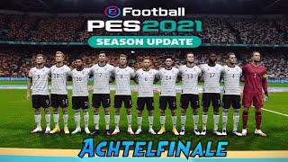 PES 2021   UEFA EURO 2020 DEUSCTHLAND   Achtelfinale VS Spanien