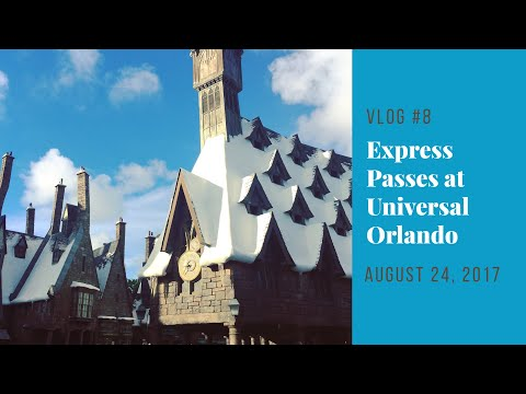 Florida Vacation 2017 | Day 6: EXPRESS PASSES at Universal Orlando | August 24, 2017
