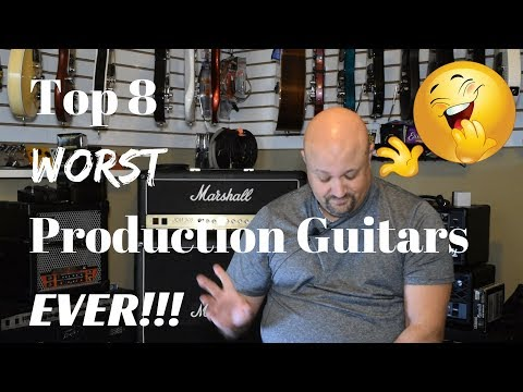 top-8-worst-production-guitars-ever!