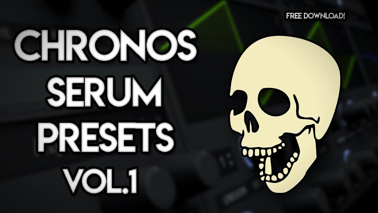 Chronos Serum Presets Vol.1 l FREE SERUM DUBSTEP PRESETS!!!