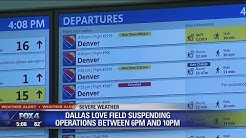 Dallas Love Field suspending operations for severe weather
