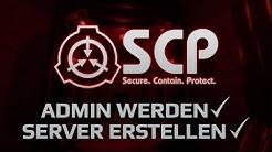Werde Admin auf deinem SCP: Secret Laboratory Server!