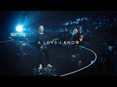 A LOVE I KNOW  | Official Planetshakers Music Video