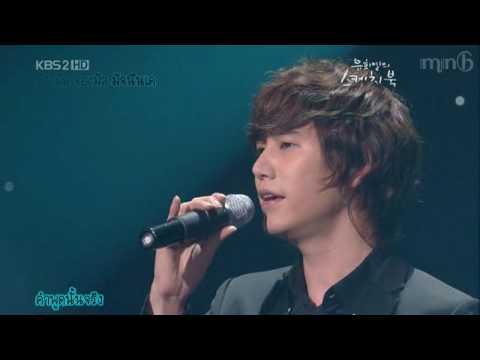 [MNB] Super Junior Kyuhyun - 7년간의 사랑 (Live) [THAI SUB]