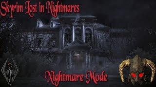 Skyrim Lost in Nightmares Nightmare Mode